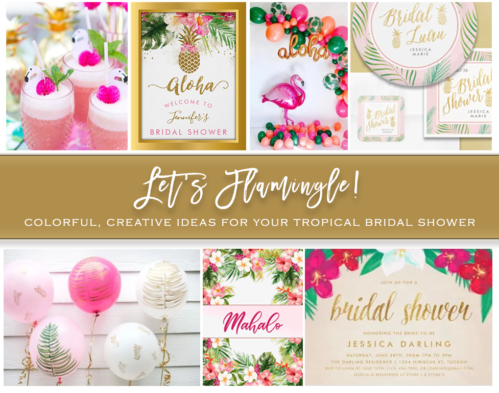 Let's Flamingle! Colorful, Creative Ideas for your Tropical Bridal Shower
