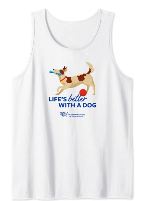"""humane society """"life's better with a dog"""" t shirt"""