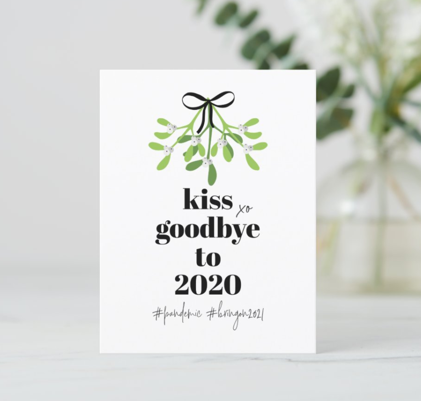 kiss goodbye to 2020