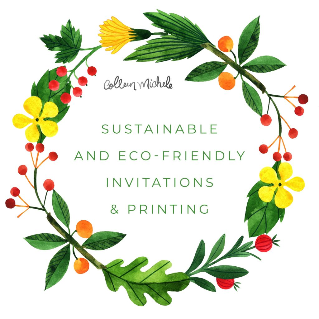 Colleen Michele: Sustainable and eco-friendly invitations & printing